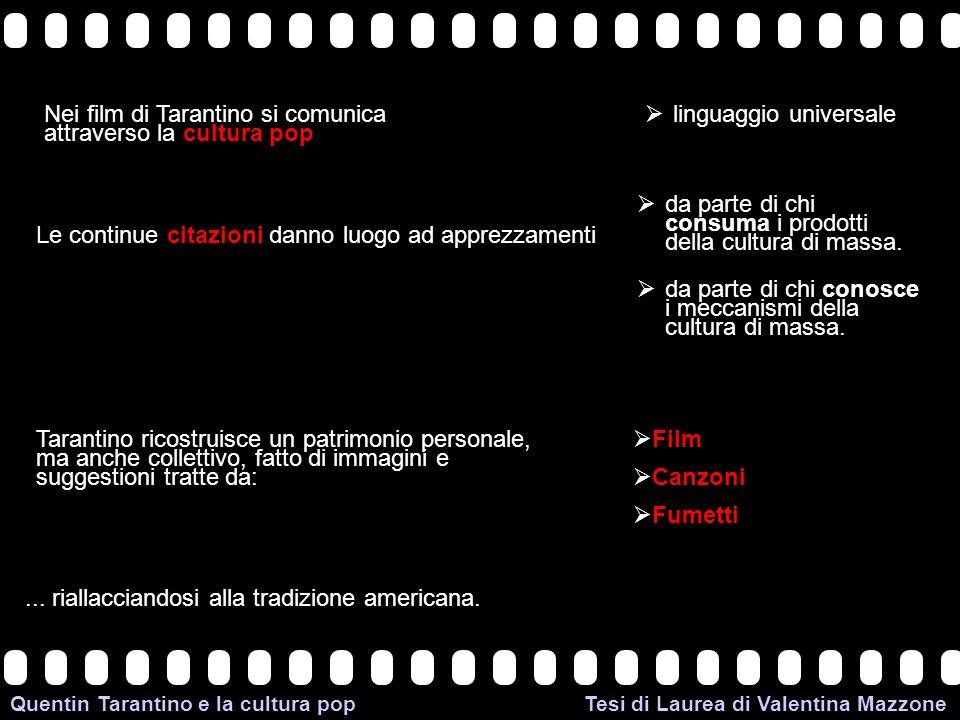 Nei film di Tarantino si comunica attraverso la cultura pop