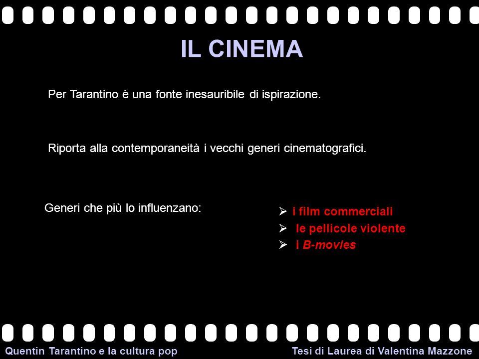 IL CINEMA Per Tarantino è una fonte inesauribile di ispirazione.