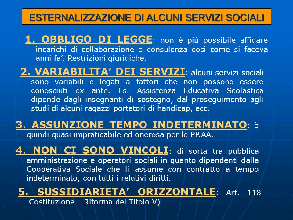 ESTERNALIZZAZIONE DI ALCUNI SERVIZI SOCIALI