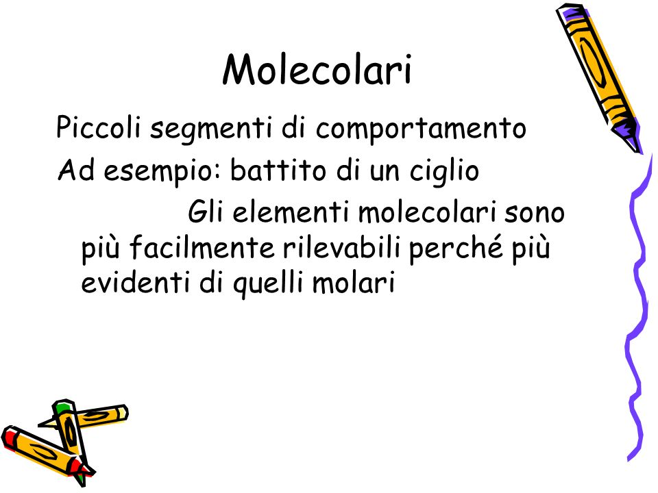 Molecolari Piccoli segmenti di comportamento