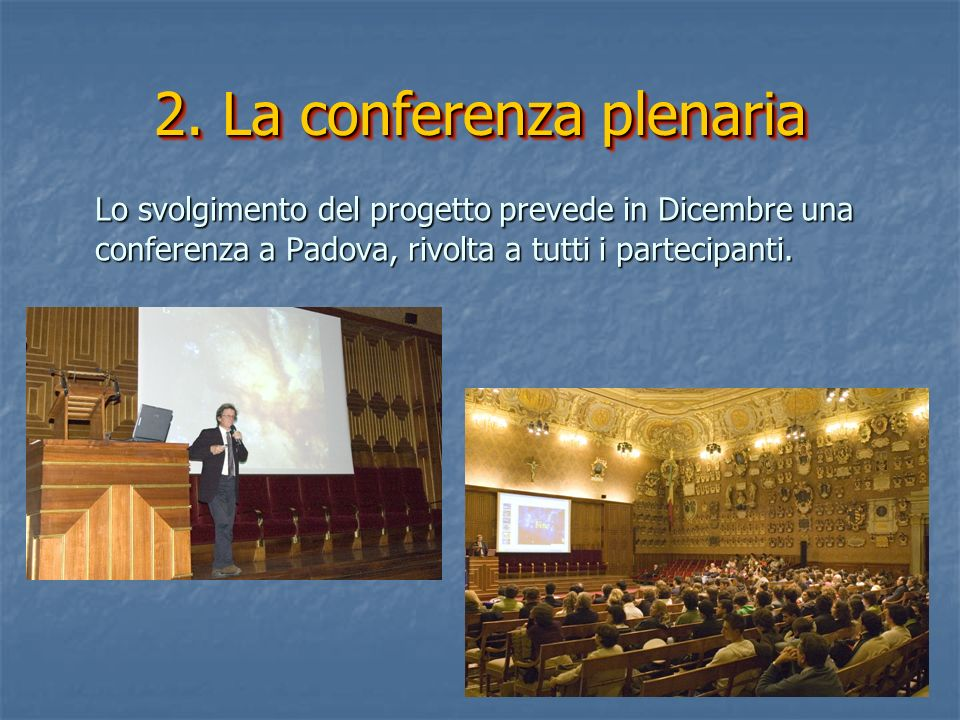 2. La conferenza plenaria