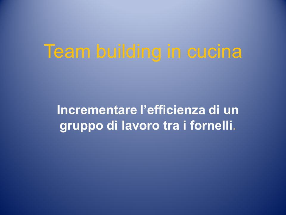 Team building in cucina