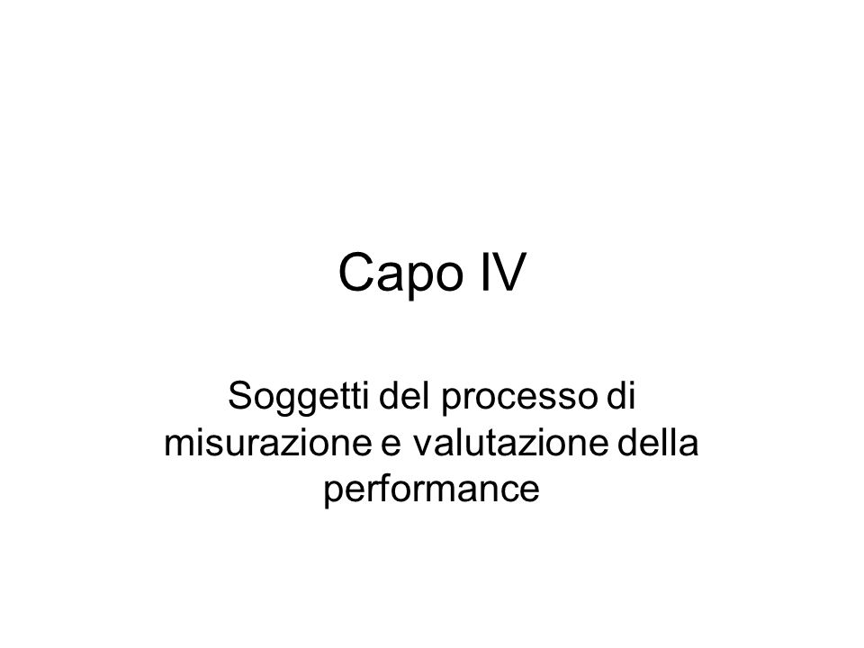 Soggetti del processo di misurazione e valutazione della performance