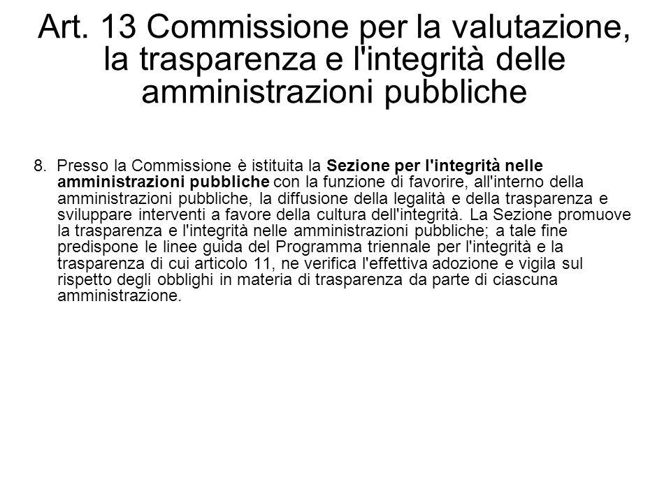 Art. 13 Commissione per la valutazione, la trasparenza e l integrità delle amministrazioni pubbliche
