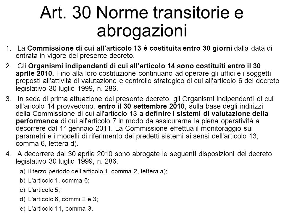 Art. 30 Norme transitorie e abrogazioni