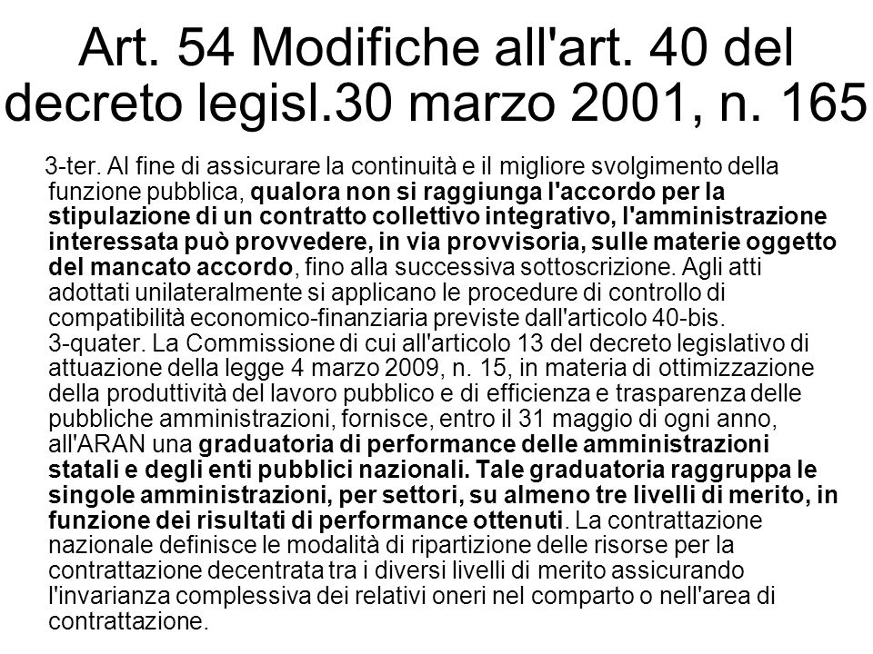 Art. 54 Modifiche all art. 40 del decreto legisl.30 marzo 2001, n. 165