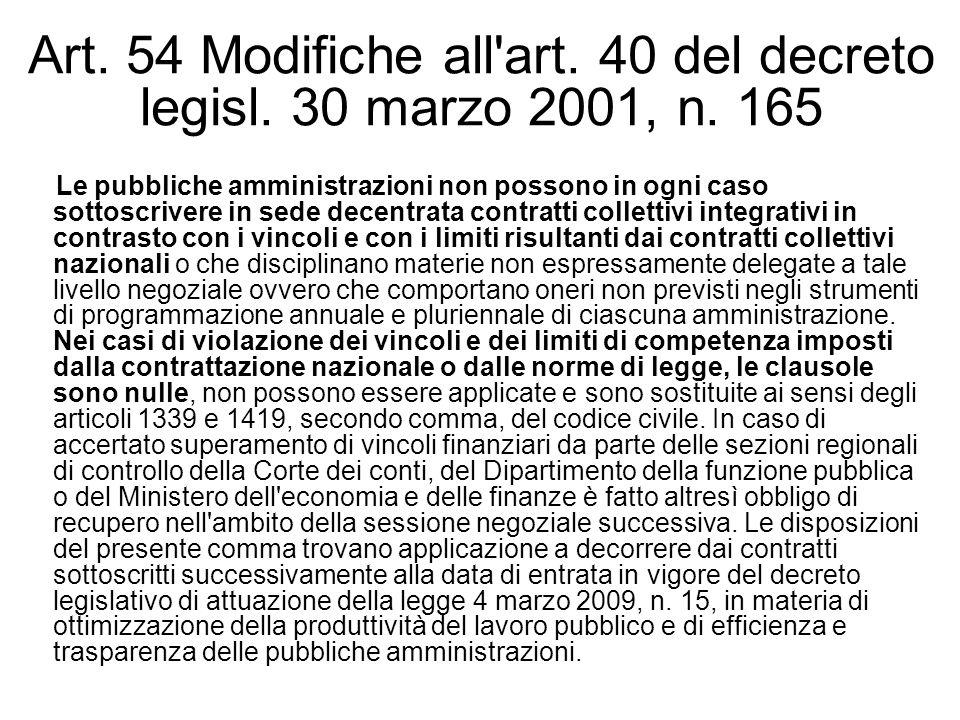 Art. 54 Modifiche all art. 40 del decreto legisl. 30 marzo 2001, n. 165
