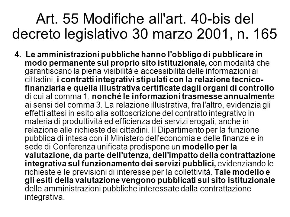 Art. 55 Modifiche all art. 40-bis del decreto legislativo 30 marzo 2001, n. 165