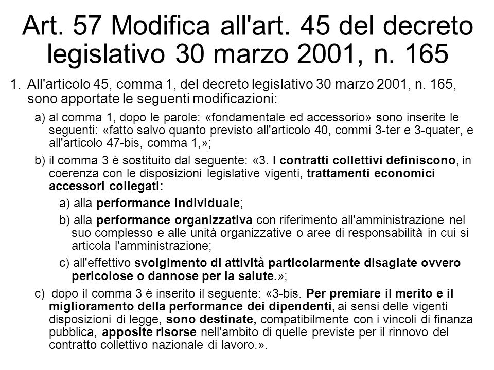 Art. 57 Modifica all art. 45 del decreto legislativo 30 marzo 2001, n
