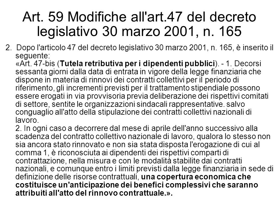 Art. 59 Modifiche all art. 47 del decreto legislativo 30 marzo 2001, n