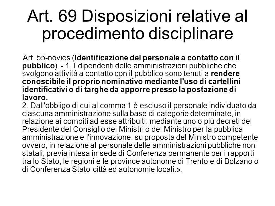 Art. 69 Disposizioni relative al procedimento disciplinare