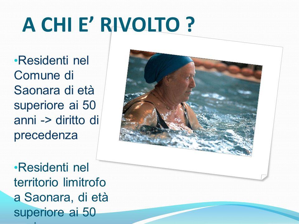 A CHI E' RIVOLTO Residenti nel Comune di Saonara di età superiore ai 50 anni -> diritto di precedenza.