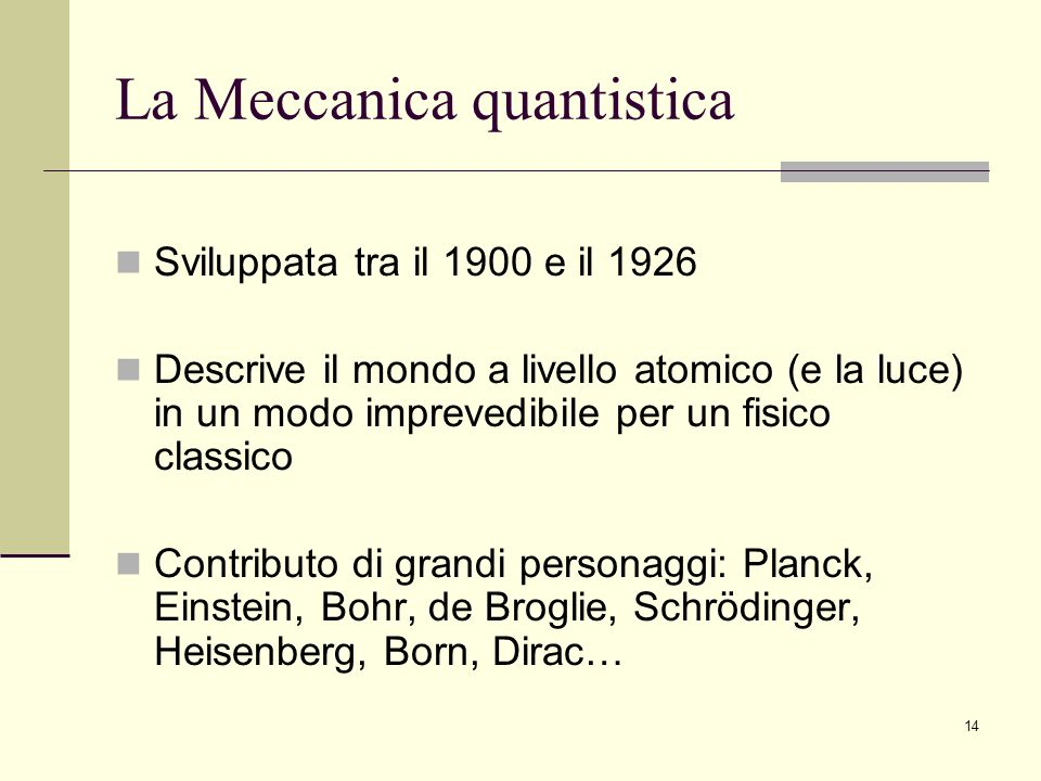 La Meccanica quantistica