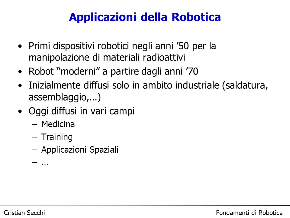 Applicazioni della Robotica