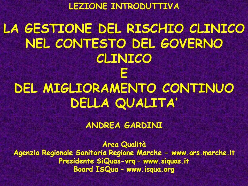 LA GESTIONE DEL RISCHIO CLINICO NEL CONTESTO DEL GOVERNO CLINICO E