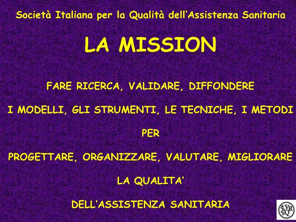 LA MISSION Società Italiana per la Qualità dell'Assistenza Sanitaria