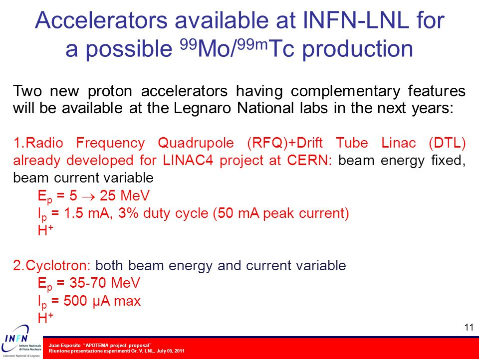 Accelerators available at INFN-LNL for a possible 99Mo/99mTc production