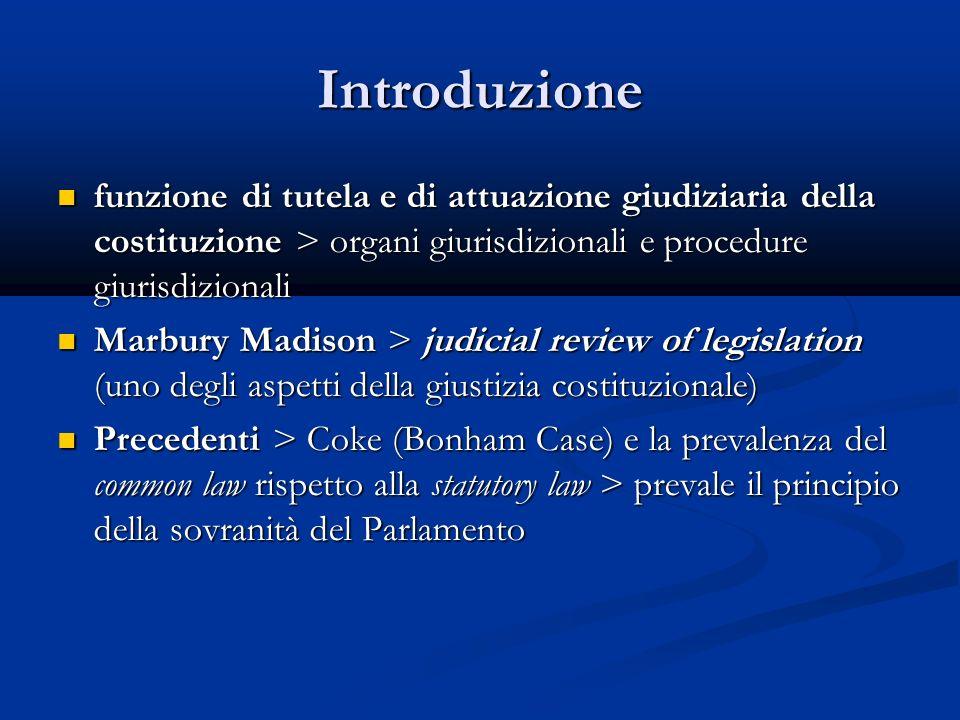 Introduzione funzione di tutela e di attuazione giudiziaria della costituzione > organi giurisdizionali e procedure giurisdizionali.