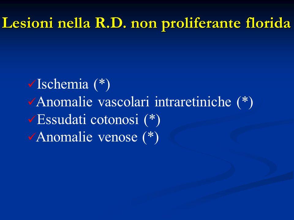 Lesioni nella R.D. non proliferante florida