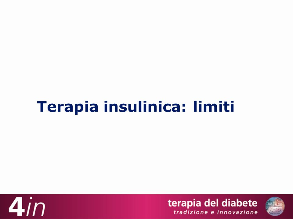Terapia insulinica: limiti