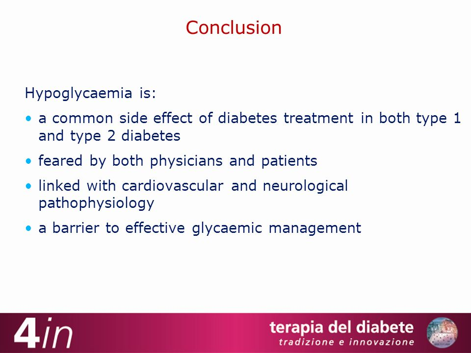 Conclusion Hypoglycaemia is: