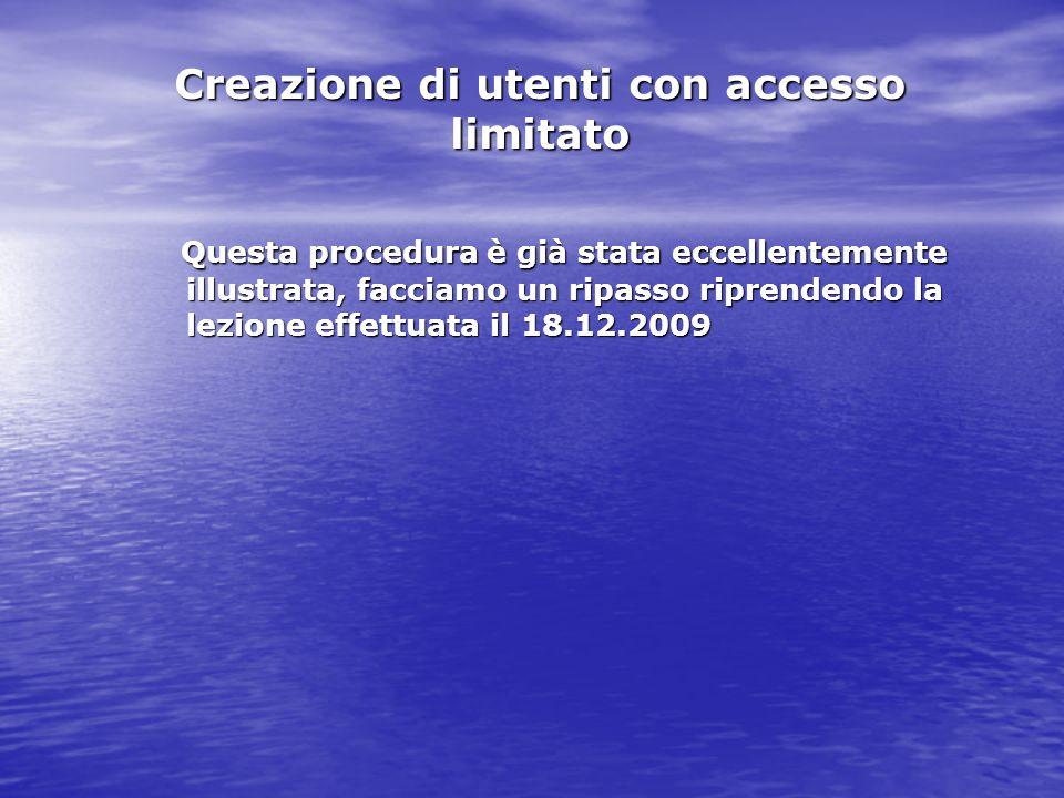 Creazione di utenti con accesso limitato