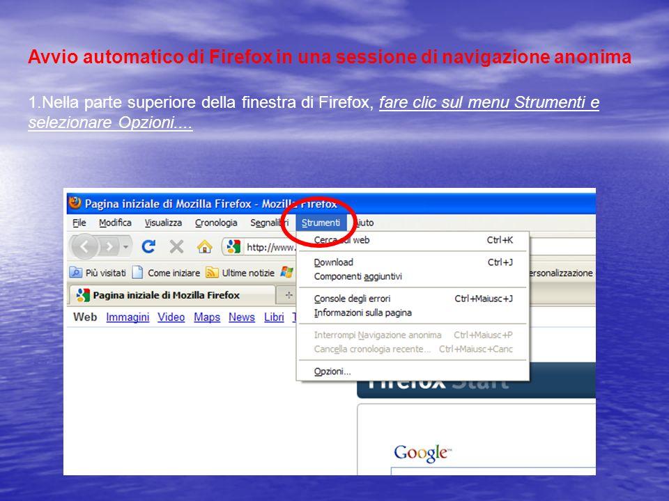 Avvio automatico di Firefox in una sessione di navigazione anonima