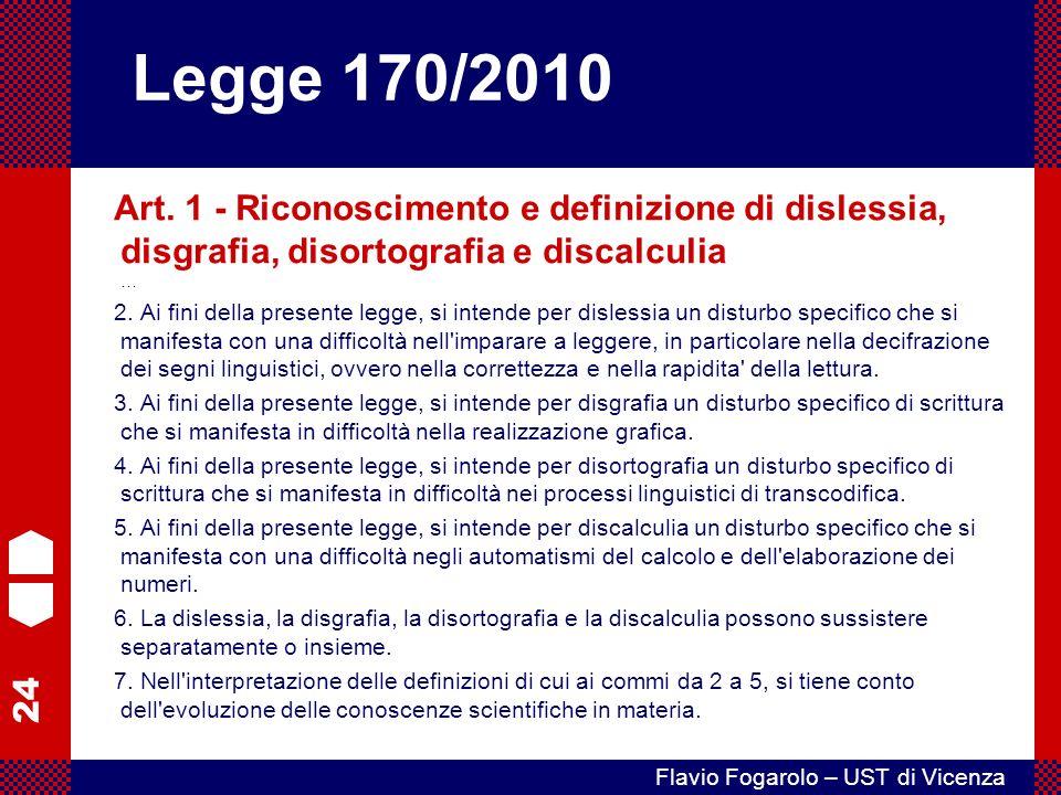 Legge 170/2010 Art. 1 - Riconoscimento e definizione di dislessia, disgrafia, disortografia e discalculia …