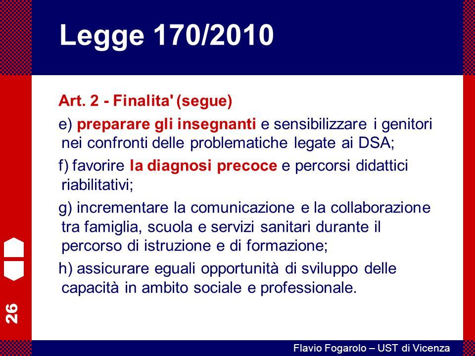Legge 170/2010 Art. 2 - Finalita (segue)