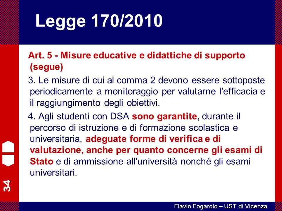Legge 170/2010 Art. 5 - Misure educative e didattiche di supporto (segue)