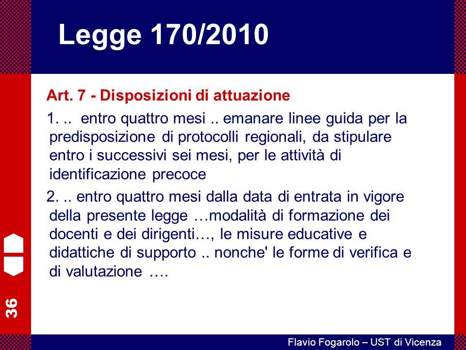 Legge 170/2010 Art. 7 - Disposizioni di attuazione