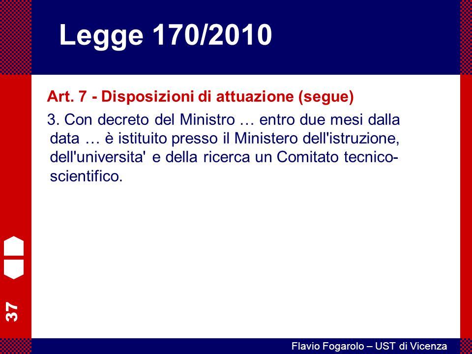 Legge 170/2010 Art. 7 - Disposizioni di attuazione (segue)