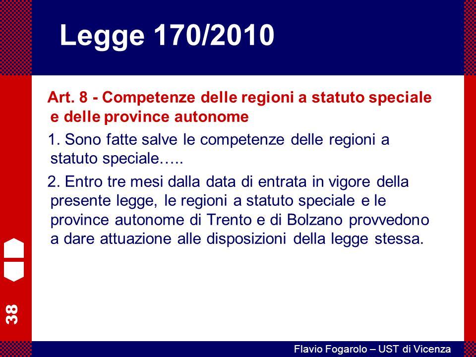 Legge 170/2010 Art. 8 - Competenze delle regioni a statuto speciale e delle province autonome.