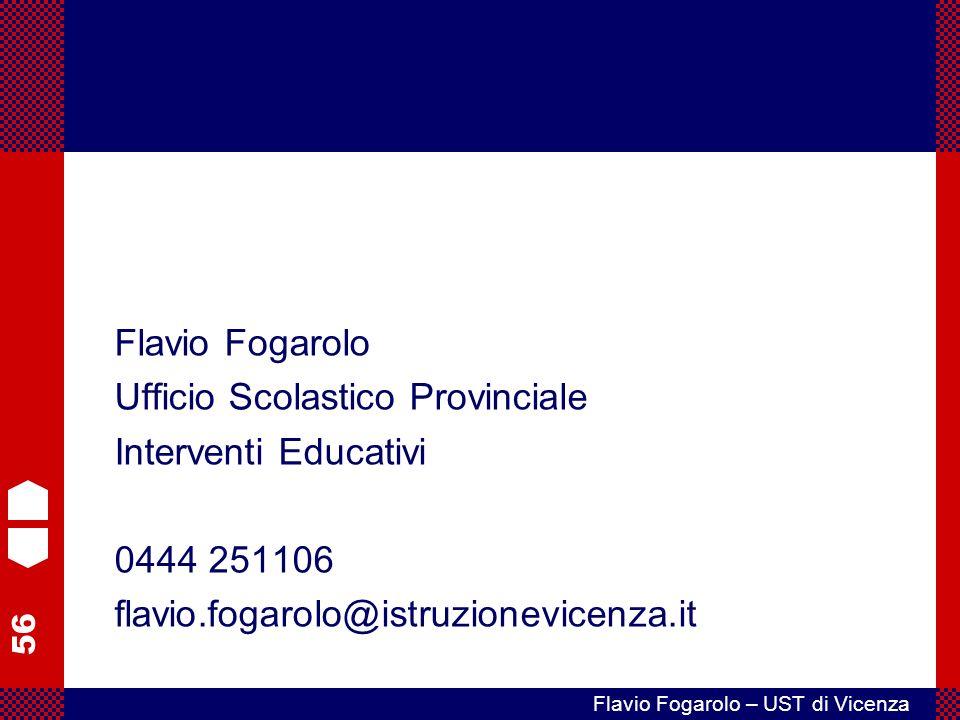 Flavio Fogarolo Ufficio Scolastico Provinciale. Interventi Educativi.