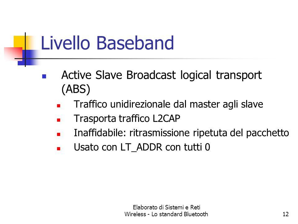 Elaborato di Sistemi e Reti Wireless - Lo standard Bluetooth