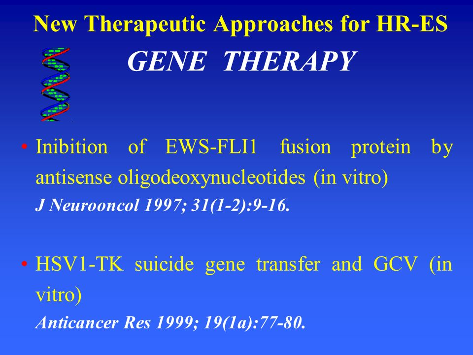 New Therapeutic Approaches for HR-ES GENE THERAPY