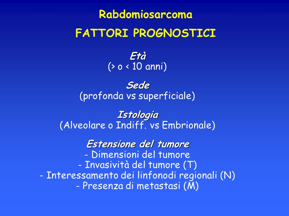 Rabdomiosarcoma FATTORI PROGNOSTICI