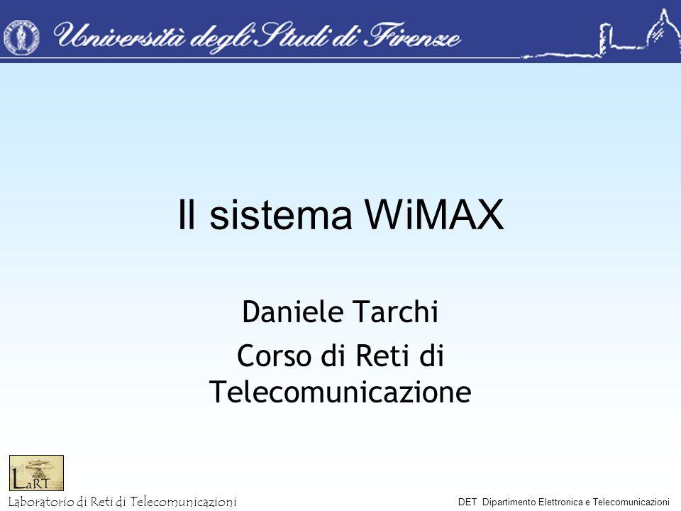 Daniele Tarchi Corso di Reti di Telecomunicazione