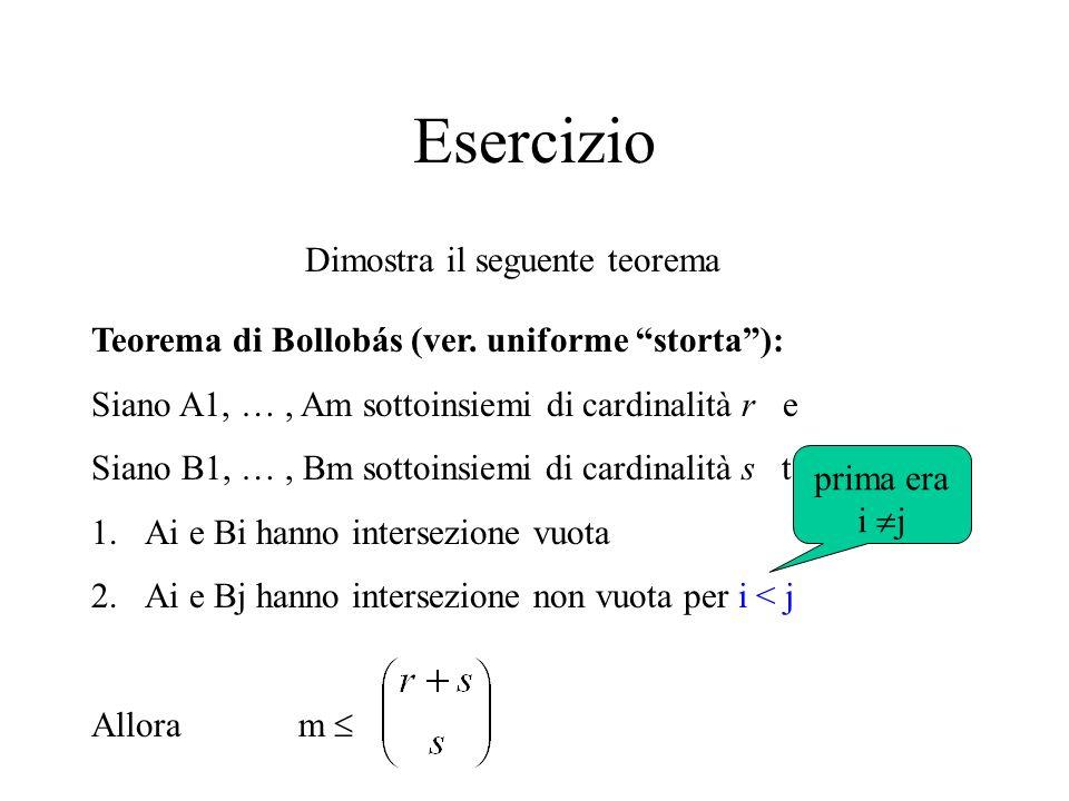 Esercizio Dimostra il seguente teorema