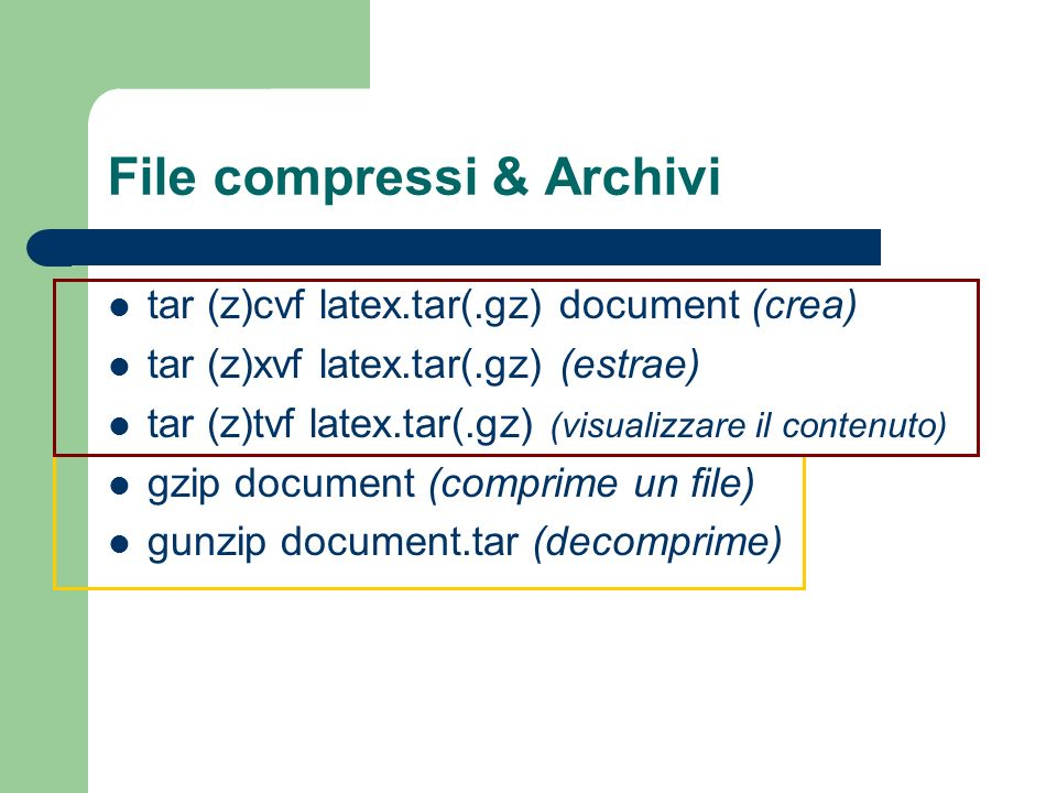 File compressi & Archivi