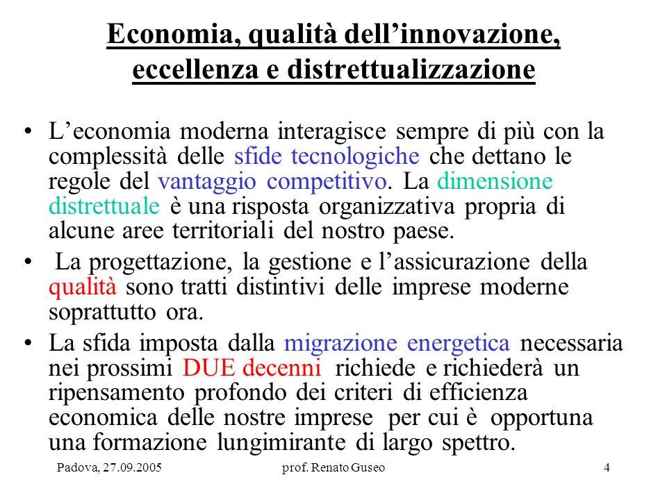 Economia, qualità dell'innovazione, eccellenza e distrettualizzazione
