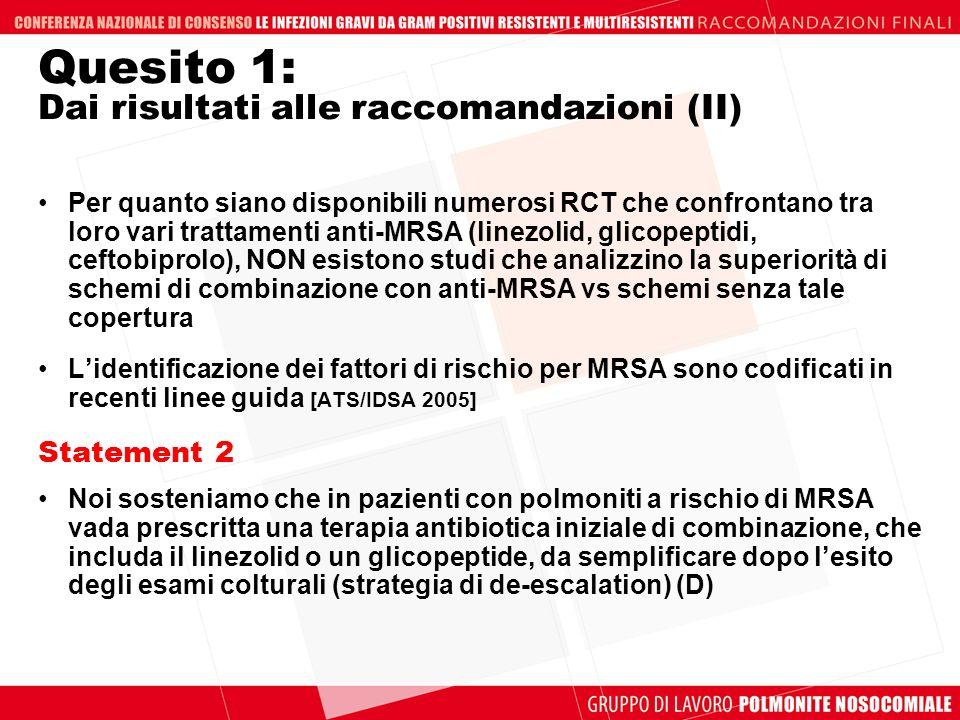 Quesito 1: Dai risultati alle raccomandazioni (II)