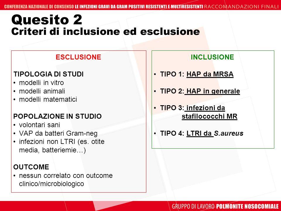 Quesito 2 Criteri di inclusione ed esclusione