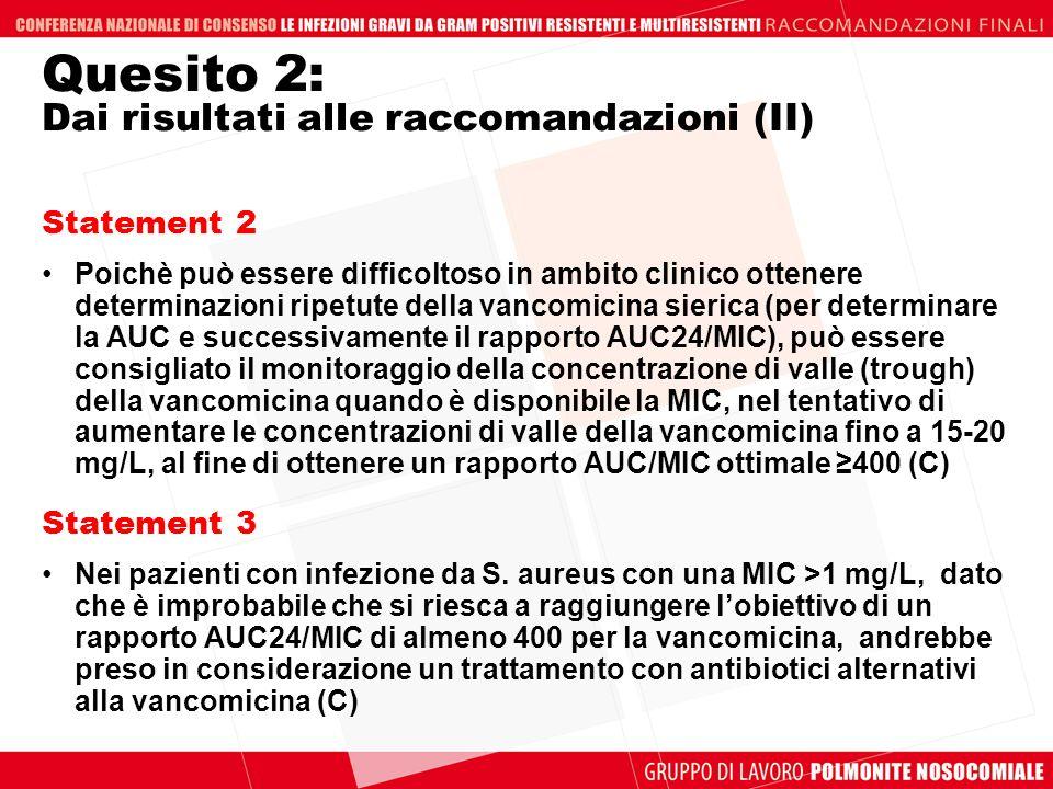 Quesito 2: Dai risultati alle raccomandazioni (II)