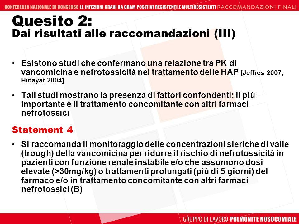 Quesito 2: Dai risultati alle raccomandazioni (III)