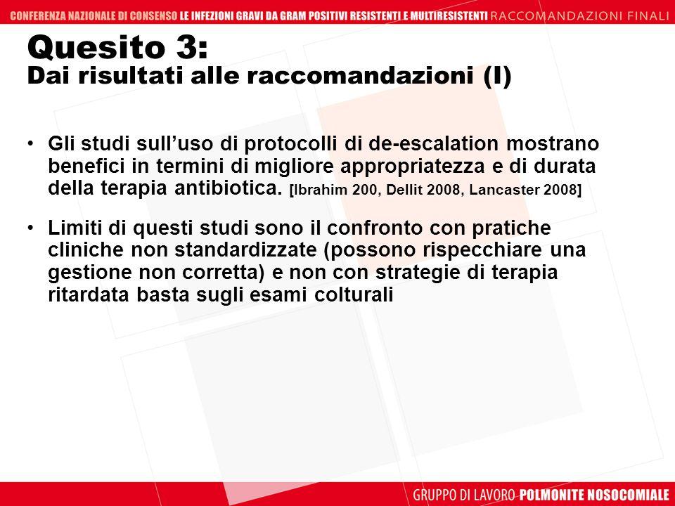 Quesito 3: Dai risultati alle raccomandazioni (I)