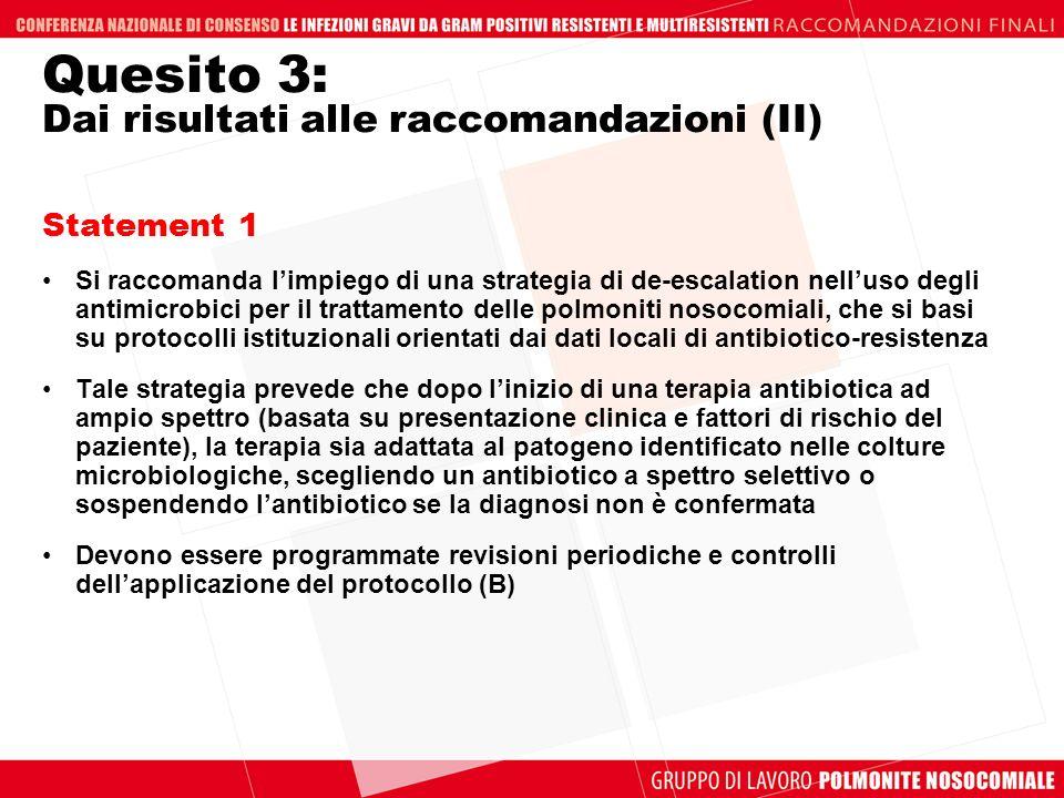 Quesito 3: Dai risultati alle raccomandazioni (II)