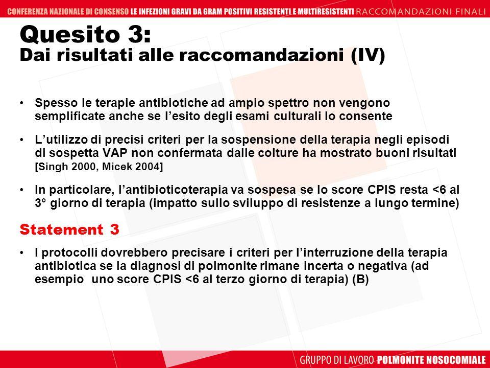 Quesito 3: Dai risultati alle raccomandazioni (IV)
