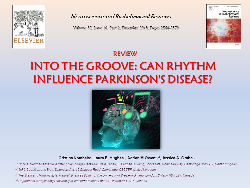 INTO THE GROOVE: CAN RHYTHM INFLUENCE PARKINSON S DISEASE