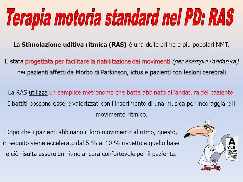 Terapia motoria standard nel PD: RAS